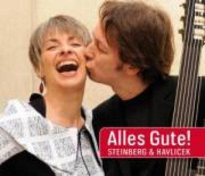 Steinberg und Havlicek - Alles Gute