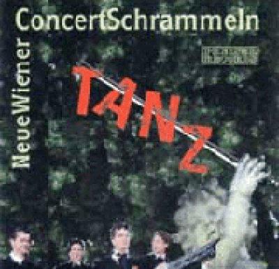 Neue Wiener Concert Schrammeln - Tanz