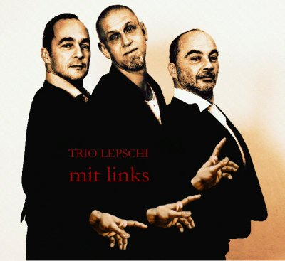 Trio Lepschi - mit links